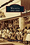 img - for Wichita 1930-2000 book / textbook / text book