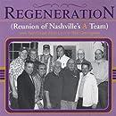 Regeneration Reunion of Nashville's a Team