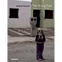The Wrong Side: Living on the Mexican Border.