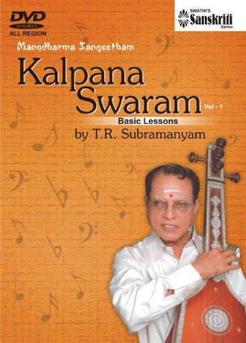 Manodharma Sangeetham Kalpana Swaram Part 1 Basic Lessons T.R.Subramanyam