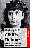 Sibilla Dalmar, Hedwig Dohm, 1482380358