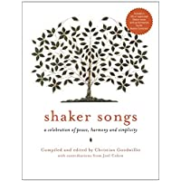 Shaker Songs: A Celebration of Peace, Harmony and Simplicity