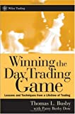 Winning the Day Trading Game, Thomas L. Busby, 0471738239
