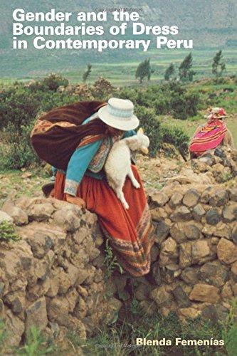 Peru Costumes Women (Gender and the Boundaries of Dress in Contemporary Peru (Louann Atkins Temple Women & Culture))