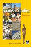 Spanish Studies : An Introduction, Richardson, Bill, 0340760389