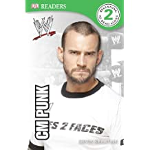 DK Reader Level 2: WWE CM Punk Second Edition (DK Readers: Level 2)