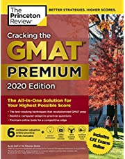 Cracking the GMAT Premium Edition with 6 Computer-Adaptive Practice Tests, 2020: The All-in-One Solution for Your Highest Possible Score