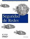 Seguridad De Redes/safety Nets (Anaya Multimedia/o´reilly) (Spanish Edition)