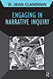 img - for Engaging in Narrative Inquiry (Developing Qualitative Inquiry) book / textbook / text book