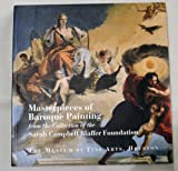Masterpieces of Baroque Painting from the Collection of the Sarah Campbell Blaffer Foundation, George T. Shackelford, 0890900558
