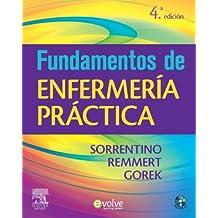 Fundamentos de enfermería práctica + Evolve (Spanish Edition)