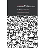 img - for [(Interaction and the Standardized Survey Interview: The Living Questionnaire)] [Author: Hanneke Houtkoop-Steenstra] published on (December, 2014) book / textbook / text book