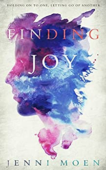 Finding Joy (The Joy Series Book 2) by [Moen, Jenni]