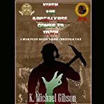 When the Apocalypse Comes to Town: A Dead Pulse Rising Zombie Christmas Tale | K. Michael Gibson