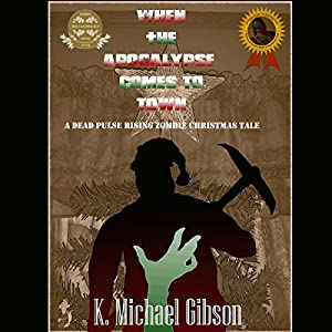 When the Apocalypse Comes to Town Audiobook