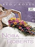 Bed of Roses, Nora Roberts, 1594133646