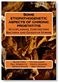 Some etiopathogenetic aspects of chronic prostatitis: mycoplasmas, coryneform  bacteria and oxidative stress