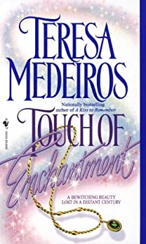 Touch of Enchantment by [Medeiros, Teresa]