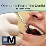 Overcome Fear of the Dentist Hypnosis Meditation (Without Wake Up)