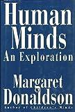 Human Minds, Margaret Donaldson, 0713990813