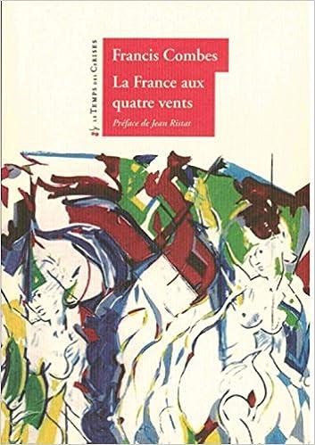 En ligne La France aux 4 vents pdf ebook