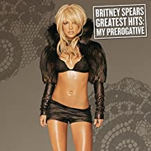 Greatest Hits: My Prerogative [Explicit]