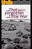 That Forgotten Little War