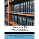 Historia De Valladolid... (Spanish Edition)