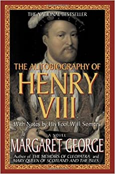 Amazon.com: The Autobiography of Henry VIII: With Notes by His ...