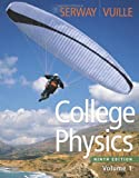 College Physics, Volume 1 9th Edition