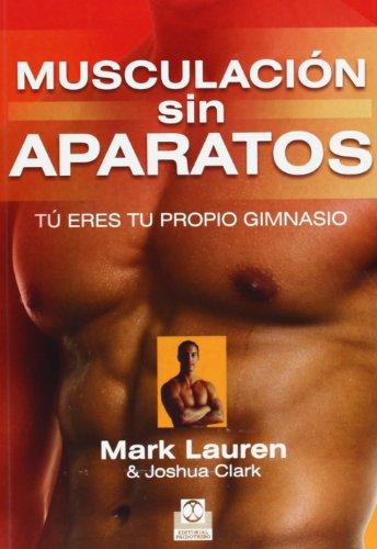 Descargar Libro Musculación Sin Aparatos Mark Lauren