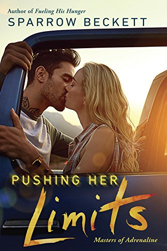 Pushing Her Limits (Masters of Adrenaline Book 3)