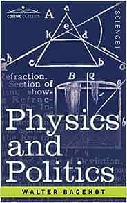 physics and politics bagehot pdf