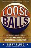 Best Simon & Schuster Basketball Balls - Loose Balls: The Short, Wild Life of the Review