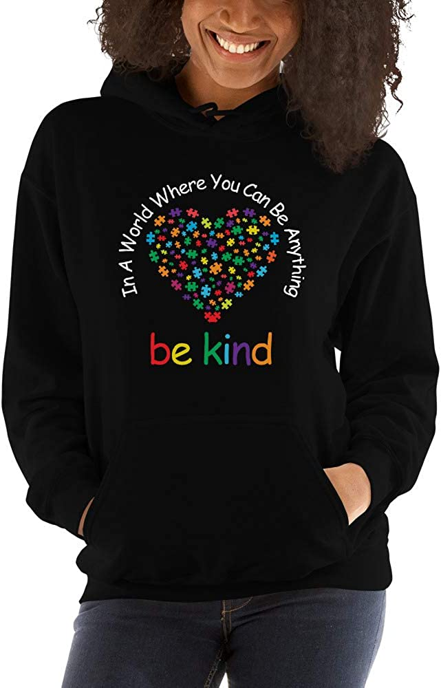in A World Where You Can Be Anything Be Kind Autism Unisex Hoodie