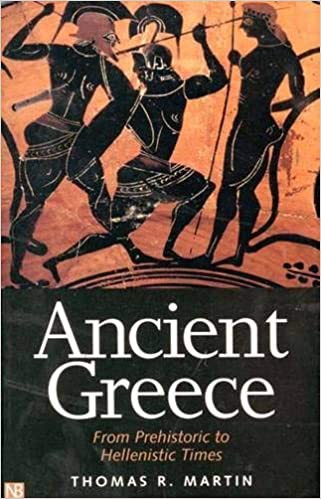 From Prehistoric to Hellenistic Times Second Edition Ancient Greece