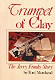 Trumpet of Clay, Toni Morehead, 0898270510