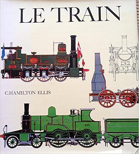 Livre Le train l'epopee des chemins de fer pdf