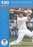 100 Greats: Hampshire County Cricket Club