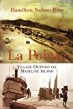 La Pointe, Hamilton Nelson Ross and State Historical Society of Wisconsin Staff, 0870203215