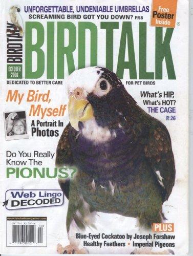 Bird Talk Magazine, Vol 24, No 10 (OCTOBER 2006)