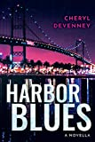 HARBOR BLUES a novella