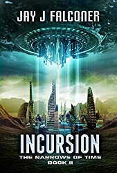 Incursion (The Narrows of Time Series Book 2)