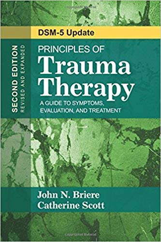 [1483351246] [9781483351247] Principles of Trauma Therapy: A Guide to Symptoms, Evaluation, and Treatment (DSM-5 Update) 2nd Edition-Paperback