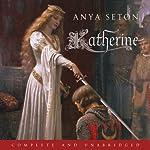 Katherine: The classic historical romance | Anya Seton