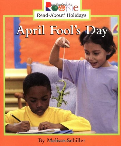April Fool's Day (Rookie Read-About - April Best Fools Day