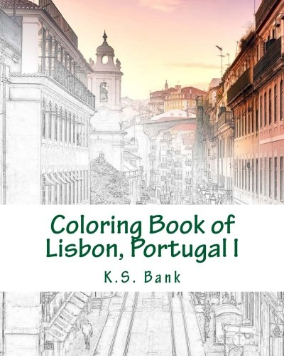 Pdf Crafts Coloring Book of Lisbon, Portugal I (Volume 1)