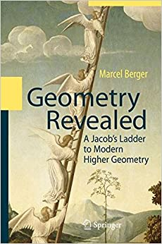 Geometry Revealed: A Jacob's Ladder To Modern Higher Geometry Mobi Download Book