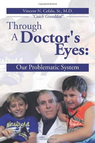 Through A Doctor's Eyes: