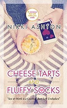 Cheese Tarts & Fluffy Socks by [Ashton, Nikki]